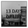 13 DAYS OF LIFE Giveaway